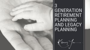 3 generation retirement planning singapore